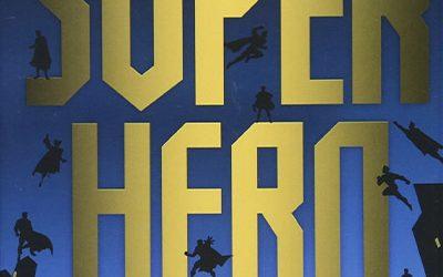 189-Superhero Ethics with Travis D. Smith, PhD