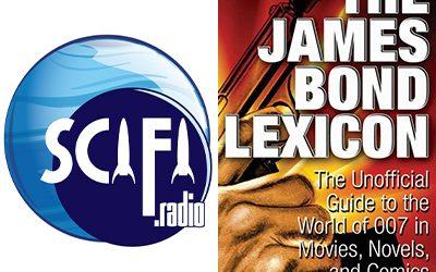 """225-""""The James Bond Lexicon"""" and SciFi.Radio (f.k.a. Krypton Radio)"""